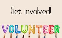 Get involved! Volunteer
